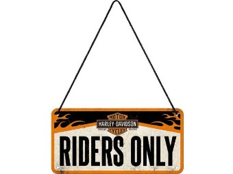 "Hanging Sign ""Riders Only"""