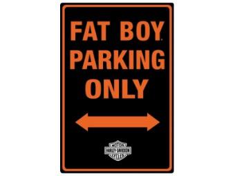 HD Fat Boy Parking Sign